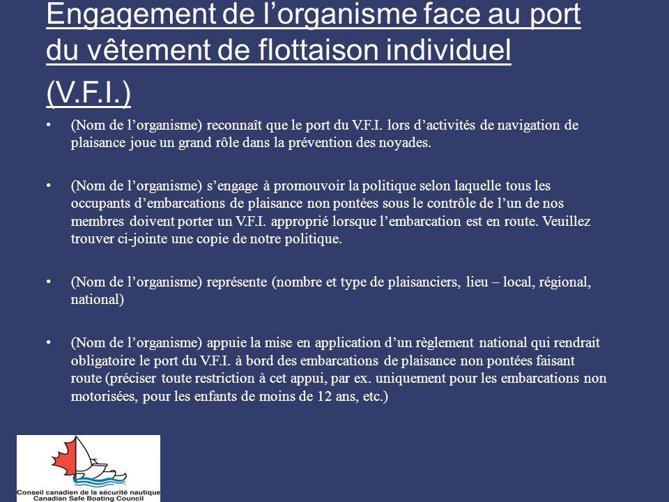 Engagement de l'organisme face au port du vêtement de flottaison individuel (V.F.I.)