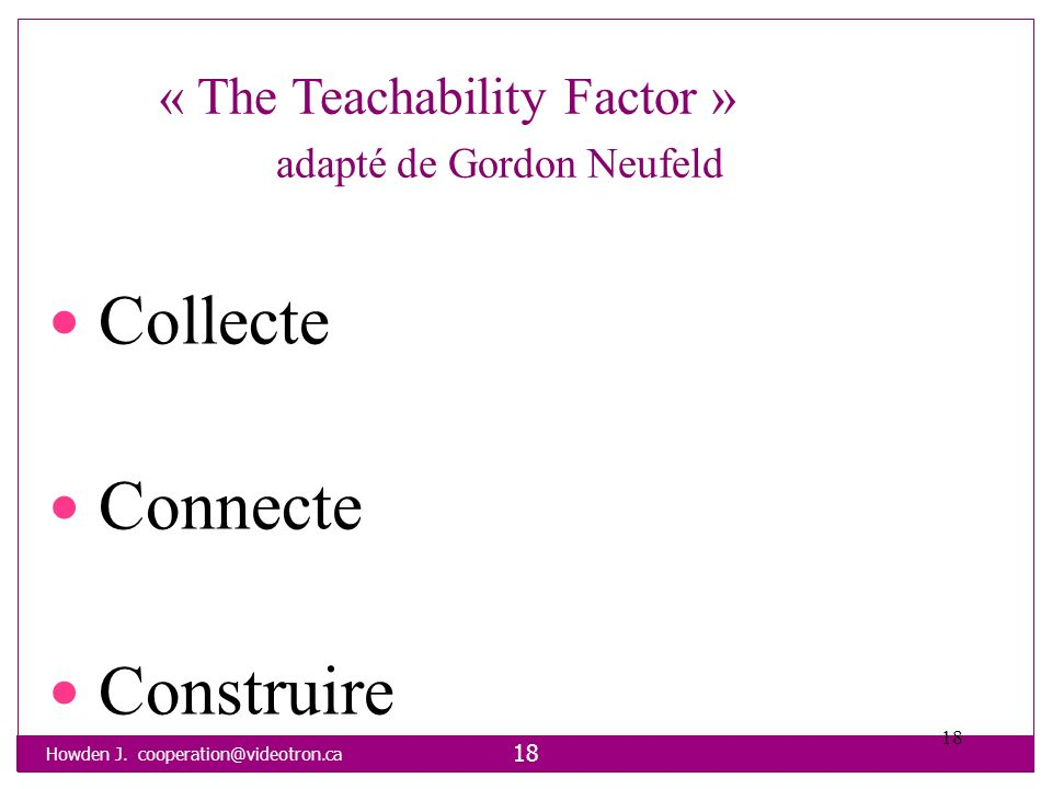 « The Teachability Factor » adapté de Gordon Neufeld