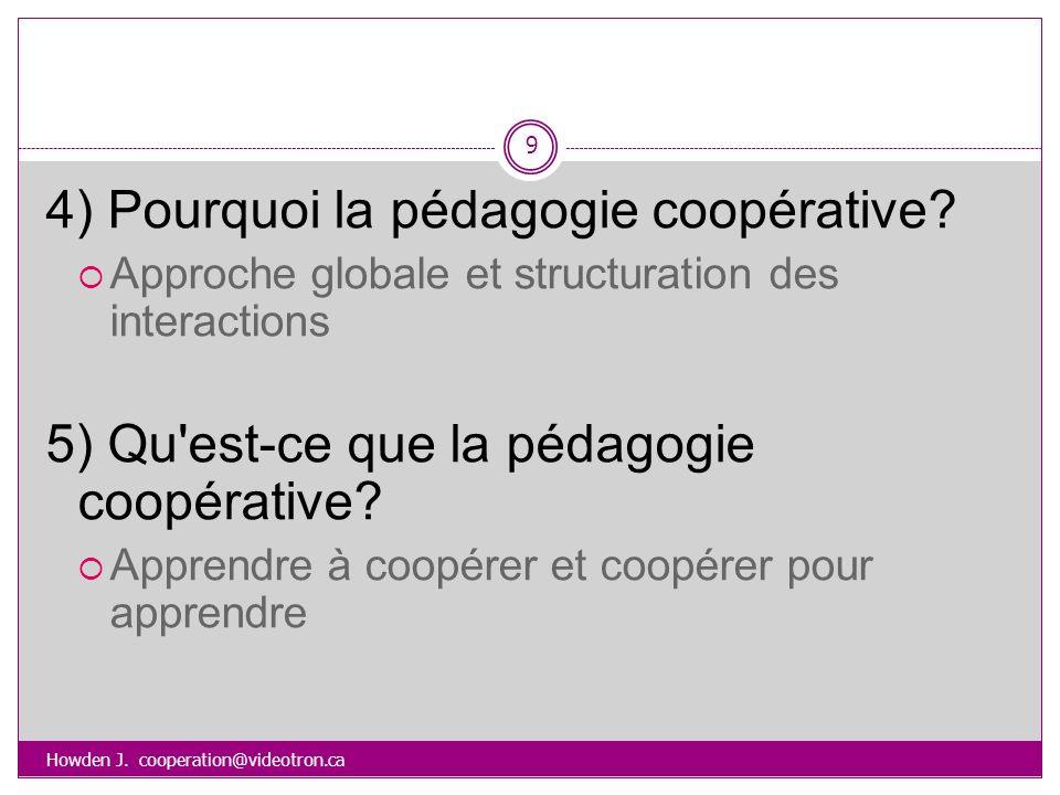 4) Pourquoi la pédagogie coopérative