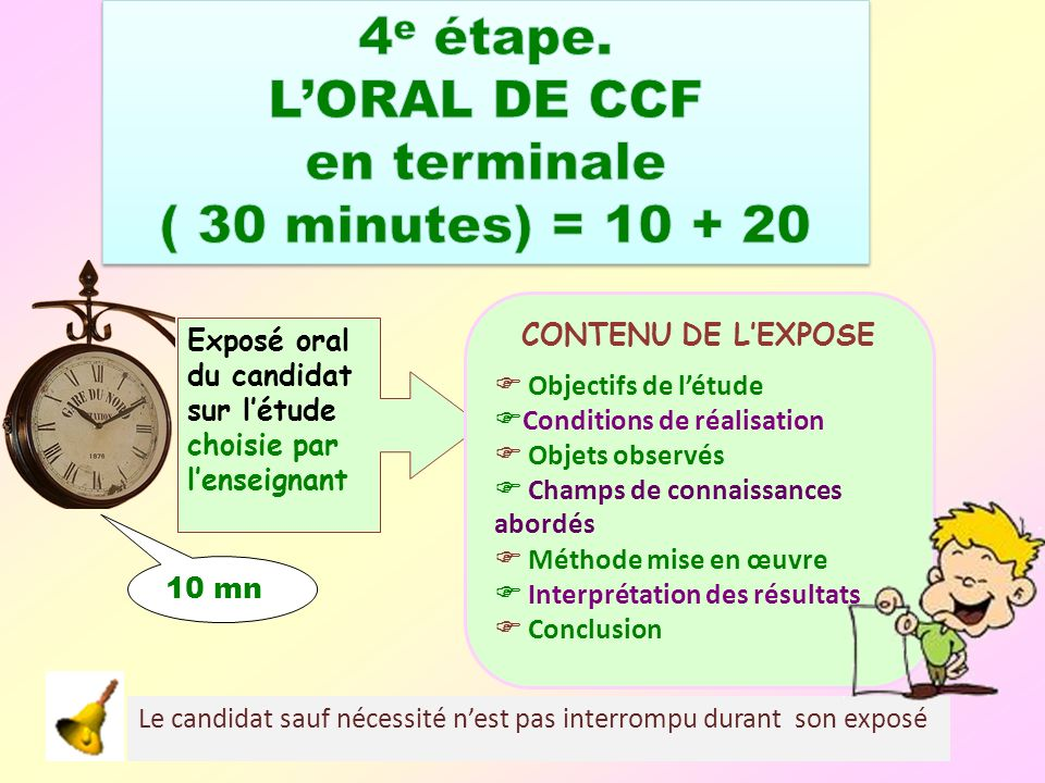 4e étape. L'ORAL DE CCF en terminale ( 30 minutes) = 10 + 20