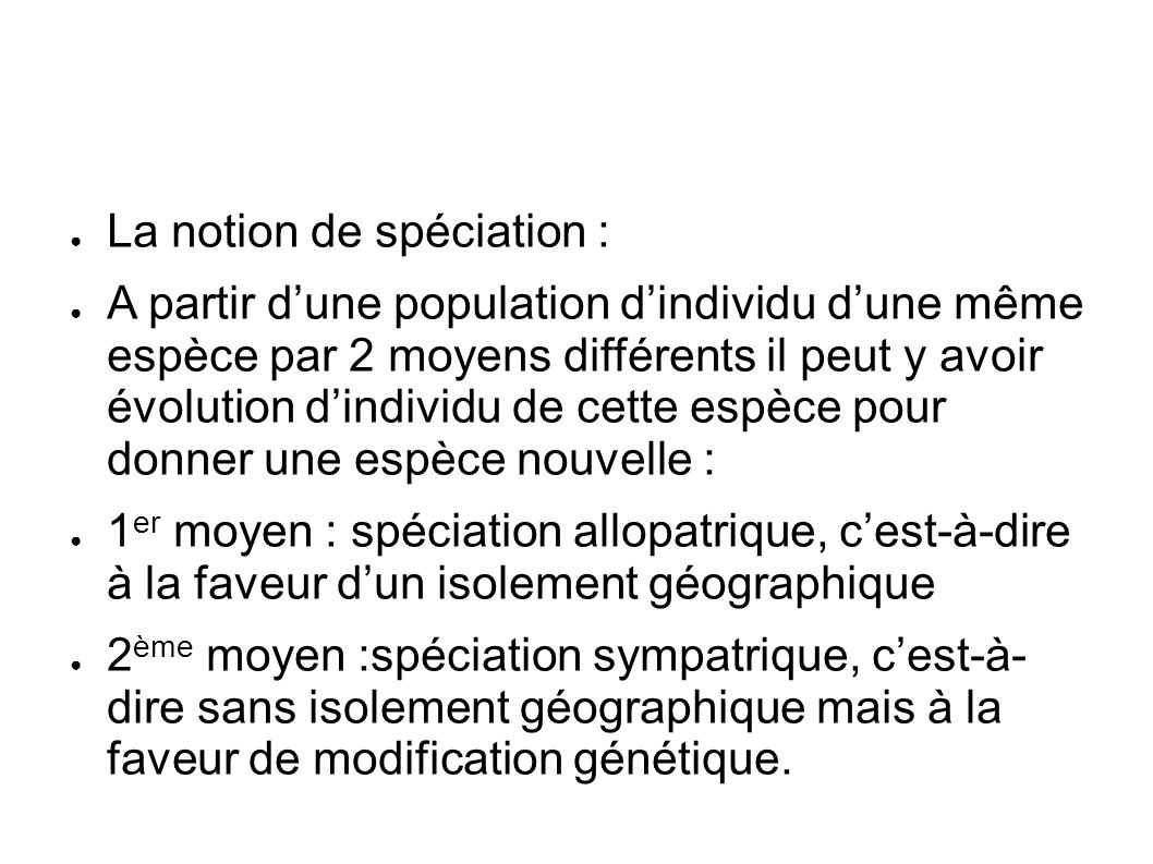 La notion de spéciation :