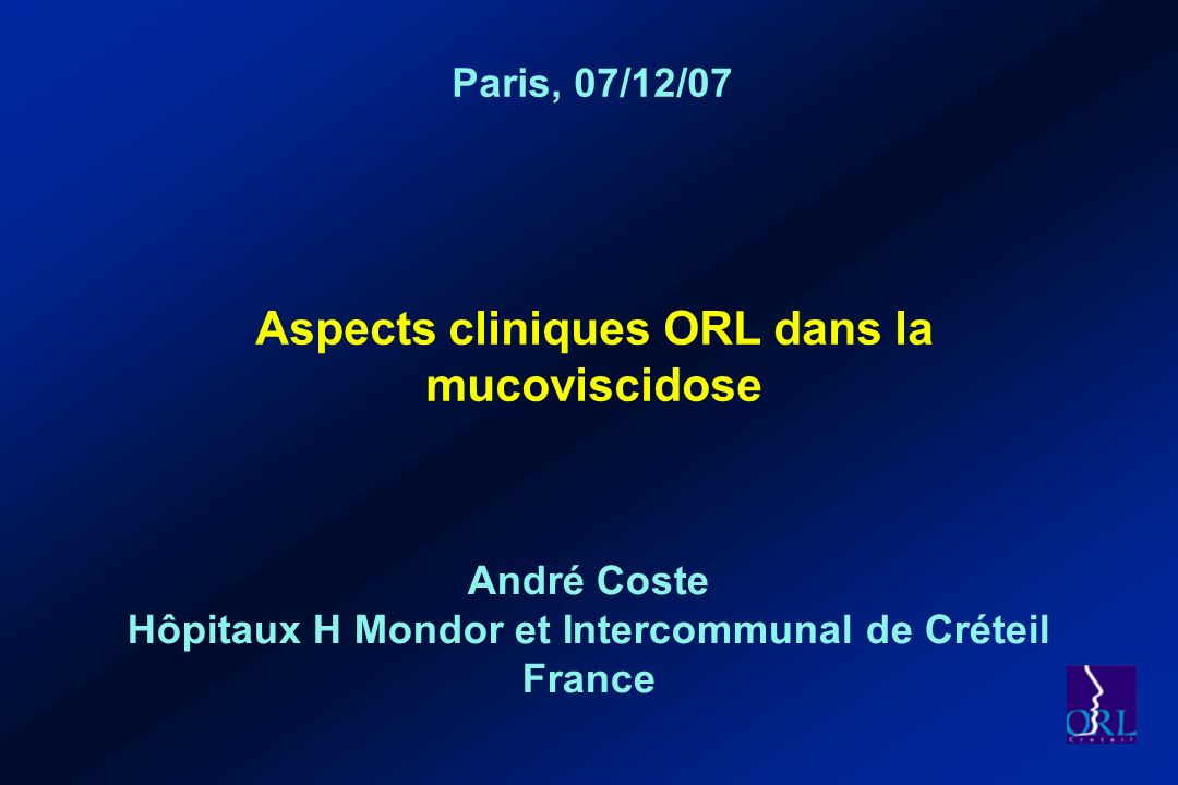 Aspects cliniques ORL dans la mucoviscidose - ppt video online ...