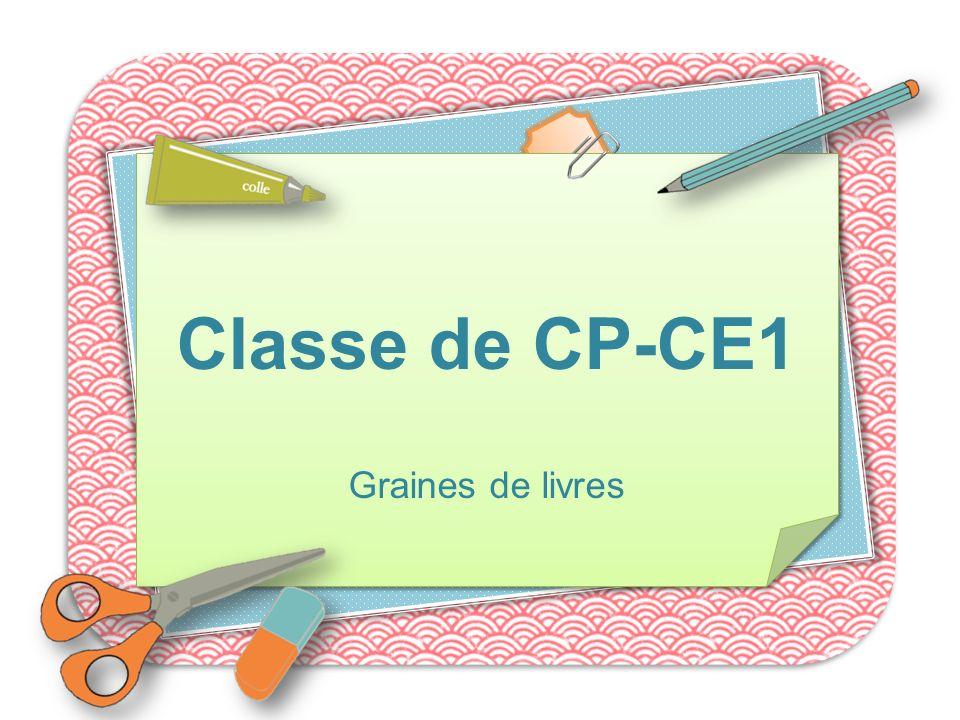Classe de CP-CE1 Graines de livres