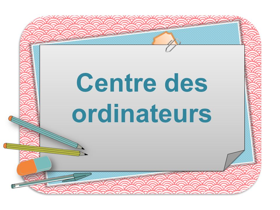 Centre des ordinateurs
