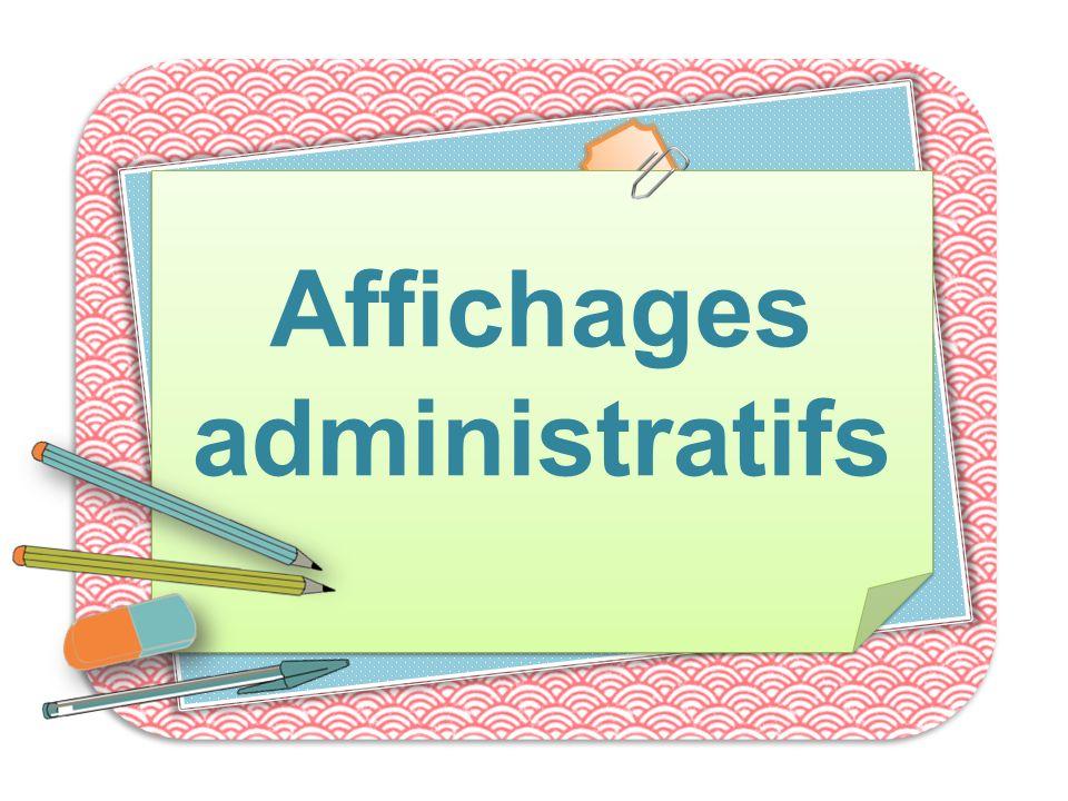 Affichages administratifs