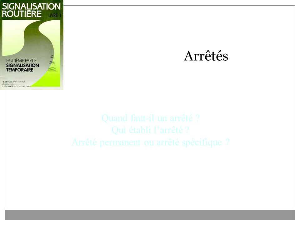 Signalisation temporaire s curit des chantier ppt video for Quand faut il tailler l olivier