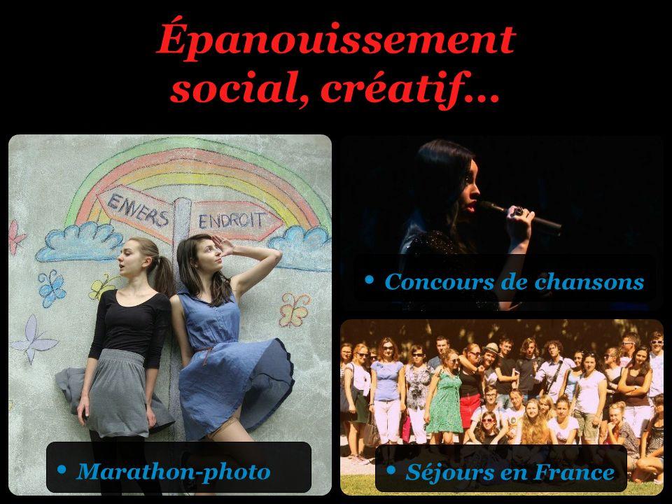 Épanouissement social, créatif…