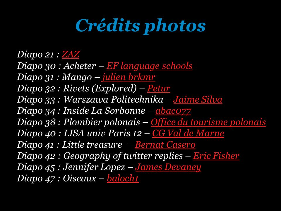 Crédits photos Diapo 21 : ZAZ Diapo 30 : Acheter – EF language schools