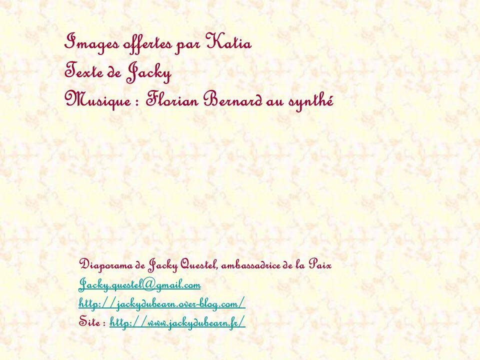 Images offertes par Katia Texte de Jacky