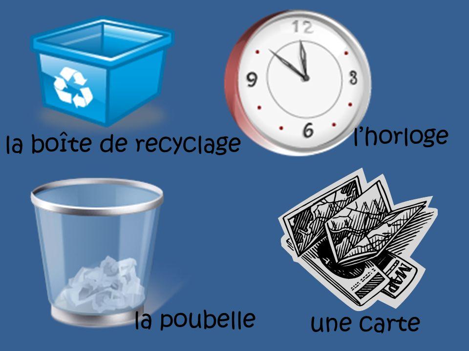 l'horloge la boîte de recyclage la poubelle une carte