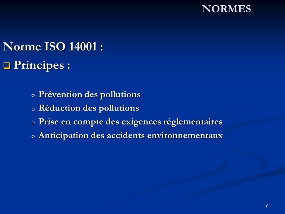 Norme ISO 14001 : Principes : NORMES Prévention des pollutions