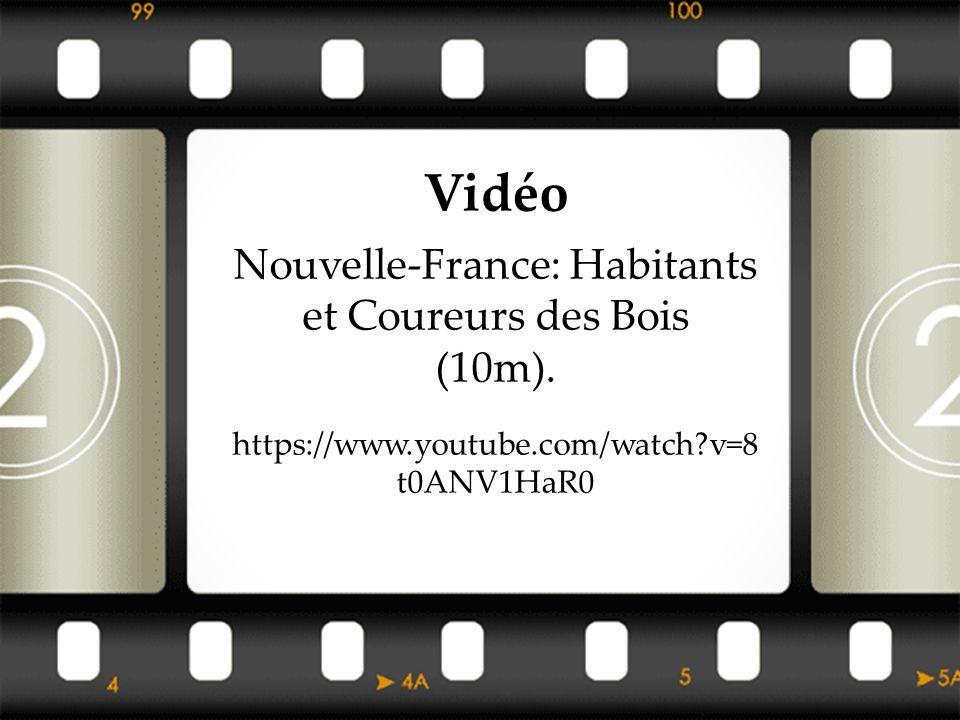 Nouvelle-France: Habitants et Coureurs des Bois
