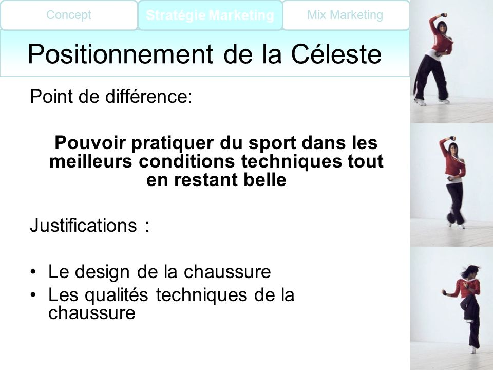 Positionnement de la Céleste