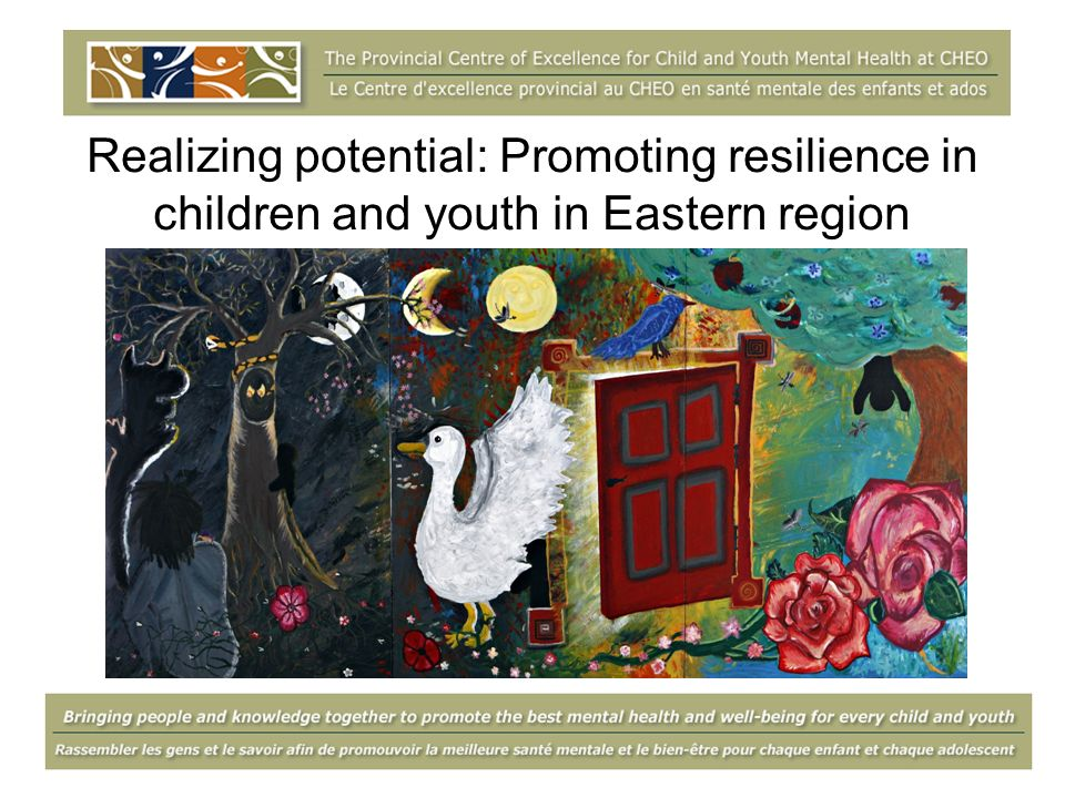Realizing potential: Promoting resilience in children and youth in Eastern region