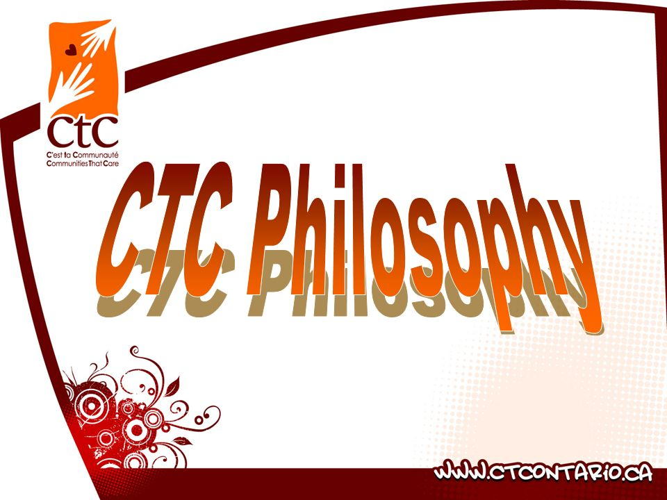 CTC Philosophy