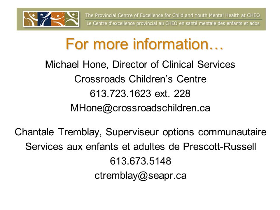 For more information… Michael Hone, Director of Clinical Services