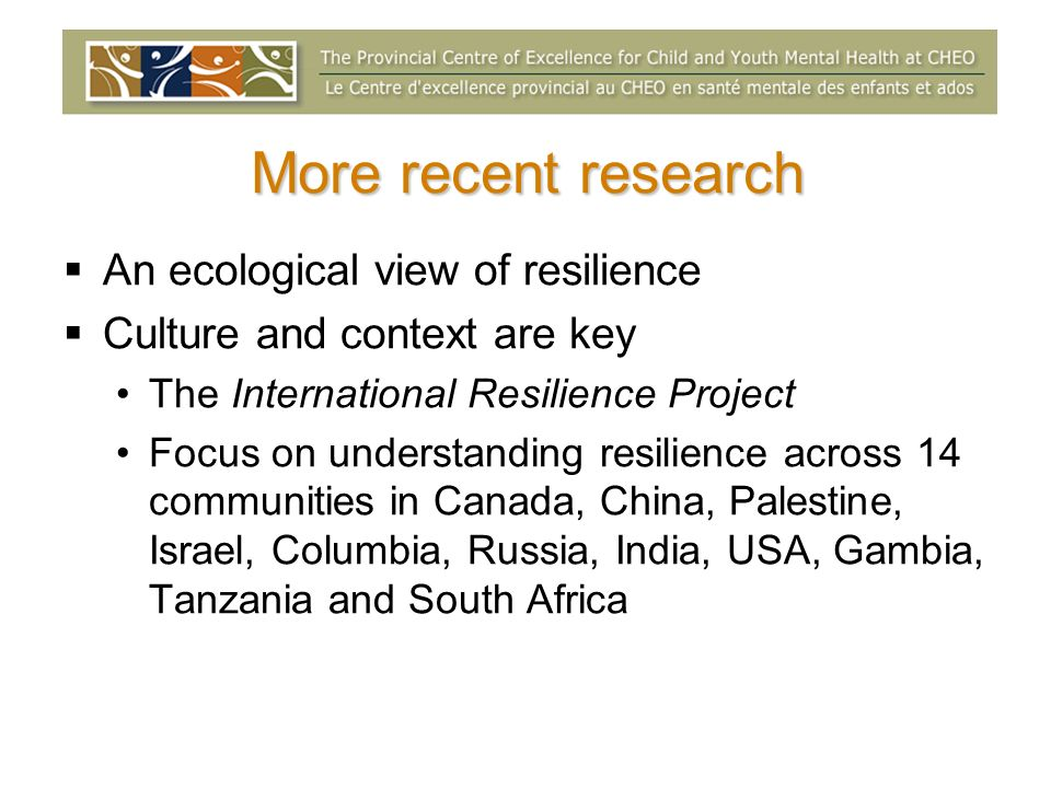 More recent research An ecological view of resilience