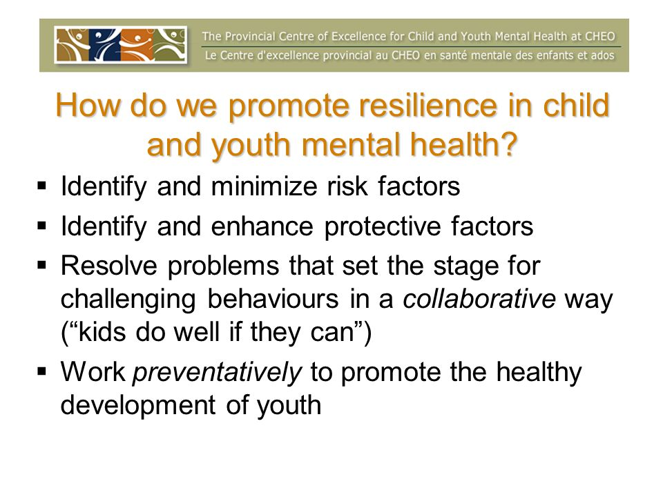 How do we promote resilience in child and youth mental health