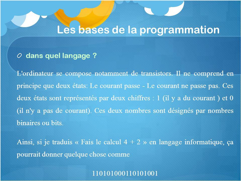 Les bases de la programmation