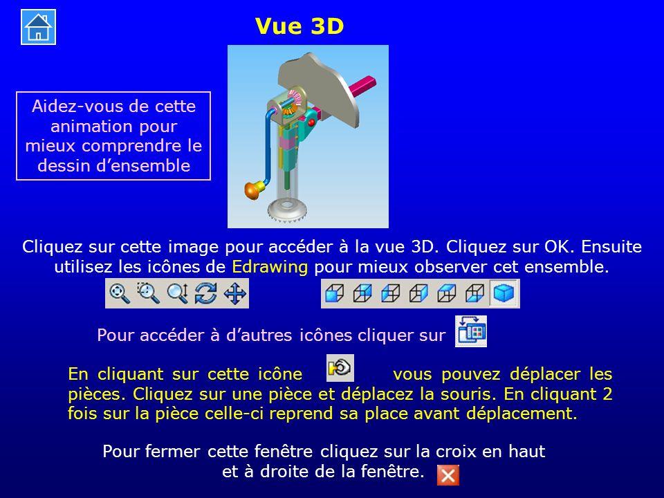 Vue 3D Aidez-vous de cette animation pour mieux comprendre le dessin d'ensemble.