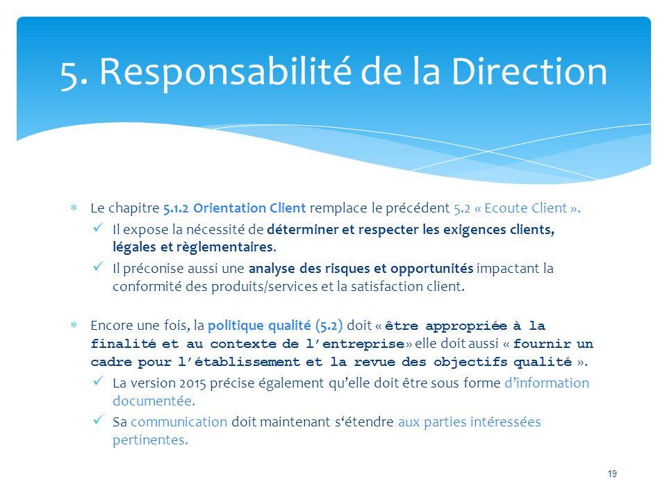 5. Responsabilité de la Direction