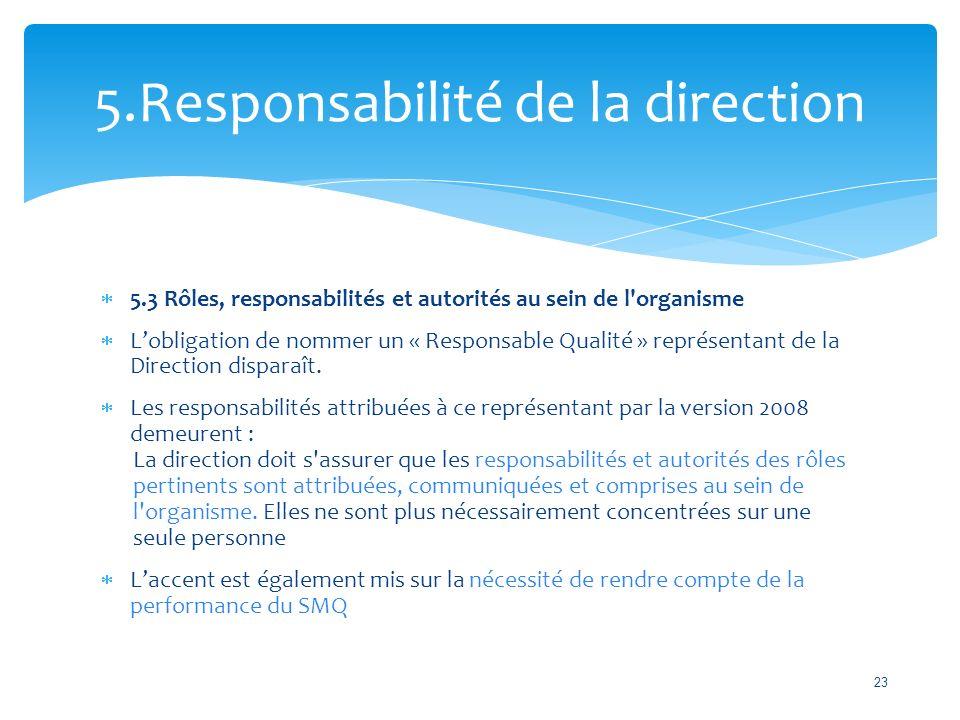 5.Responsabilité de la direction