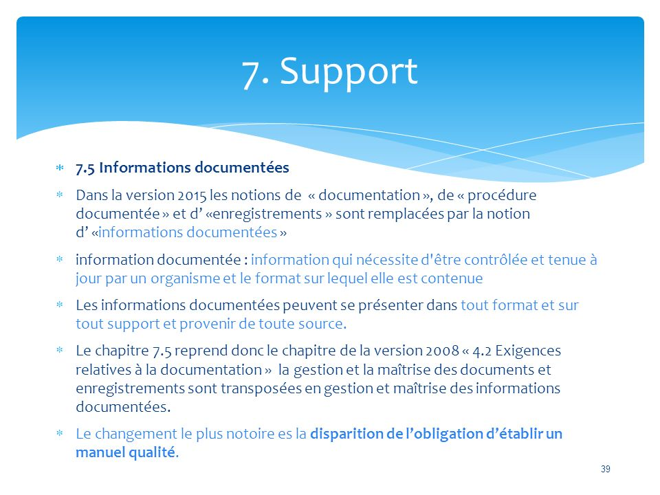 7. Support 7.5 Informations documentées