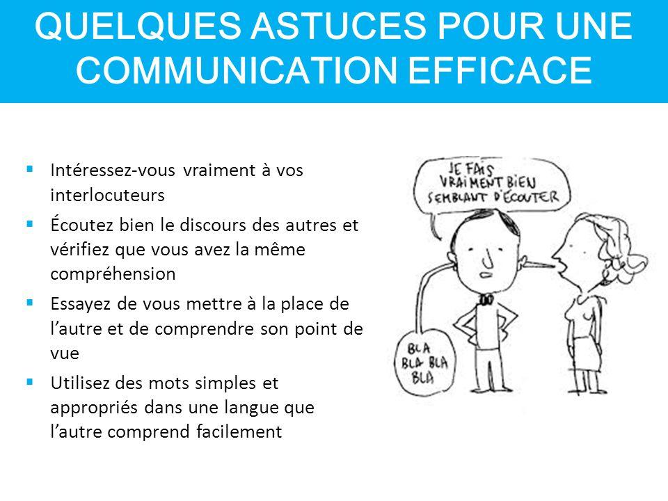 QUELQUES ASTUCES POUR UNE COMMUNICATION EFFICACE