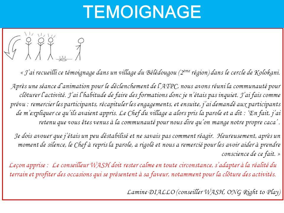 TEMOIGNAGE « J'ai recueilli ce témoignage dans un village du Bélédougou (2ème région) dans le cercle de Kolokani.