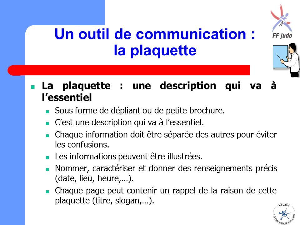 Un outil de communication : la plaquette