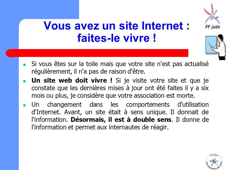 Vous avez un site Internet : faites-le vivre !