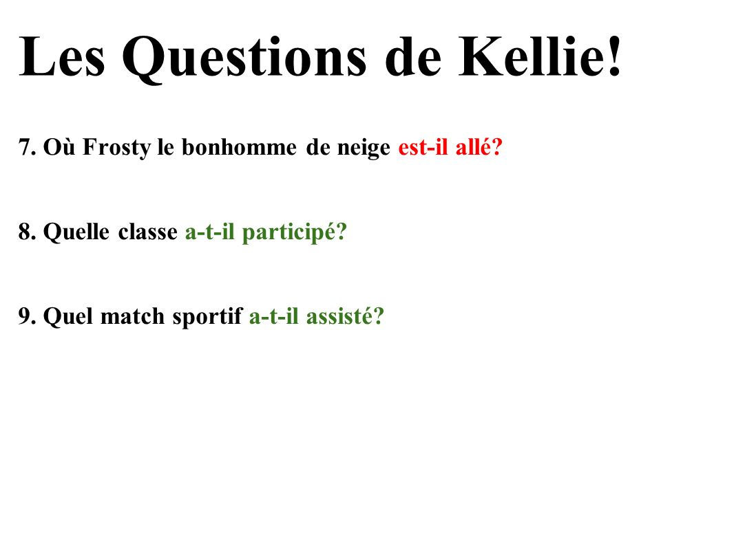 Les Questions de Kellie!