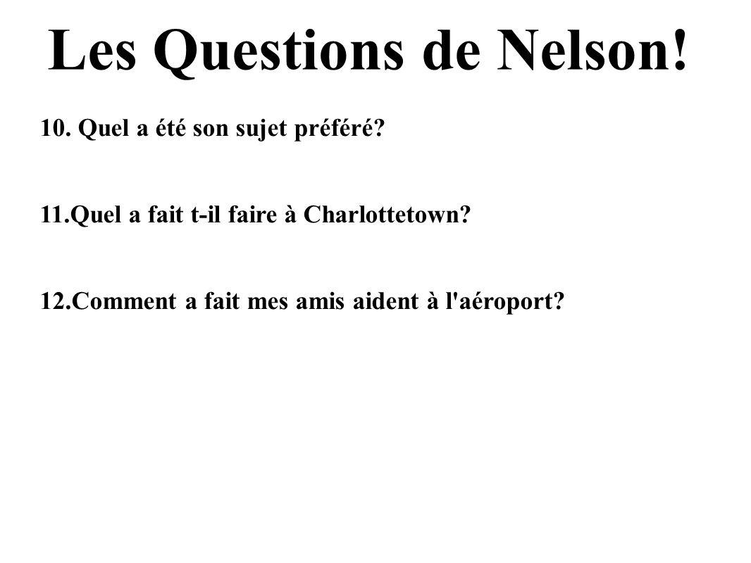 Les Questions de Nelson!