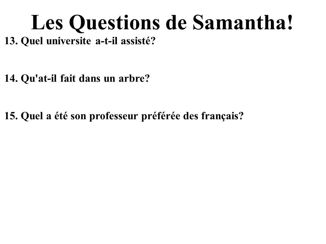 Les Questions de Samantha!