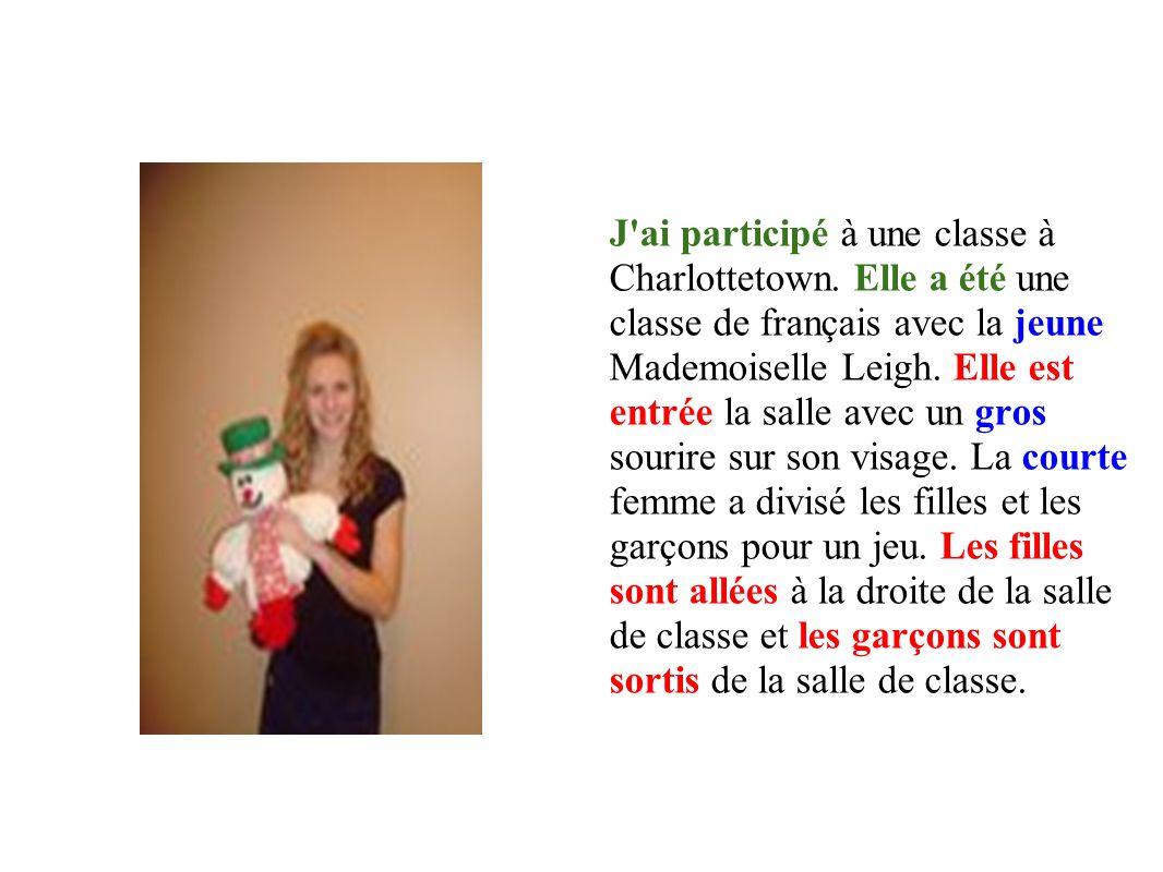 J ai participé à une classe à Charlottetown