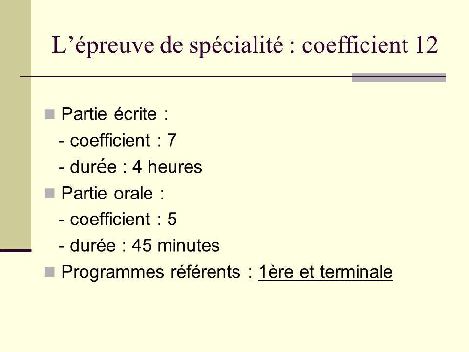 L'épreuve de spécialité : coefficient 12
