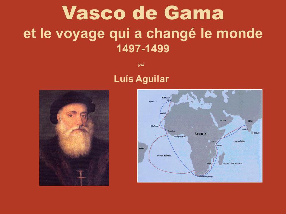 Vasco de Gama et le voyage qui a changé le monde