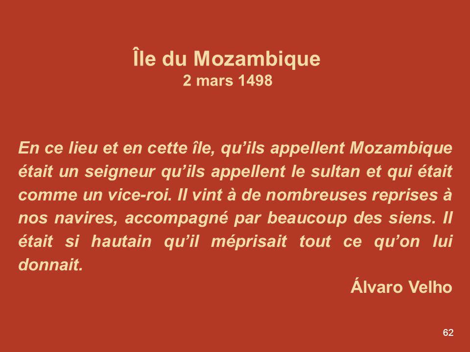 Île du Mozambique 2 mars 1498.