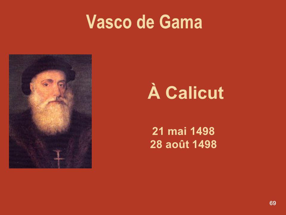 Vasco de Gama À Calicut 21 mai 1498 28 août 1498