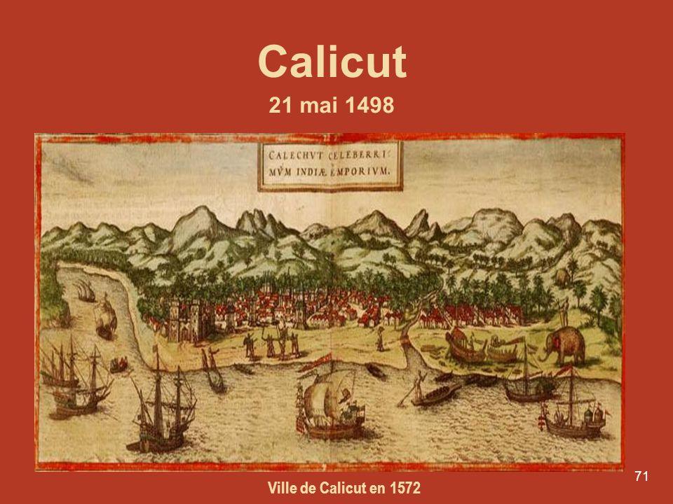 Calicut 21 mai 1498 Ville de Calicut en 1572