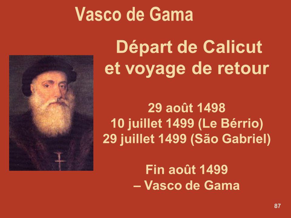 Vasco de Gama Départ de Calicut et voyage de retour 29 août 1498