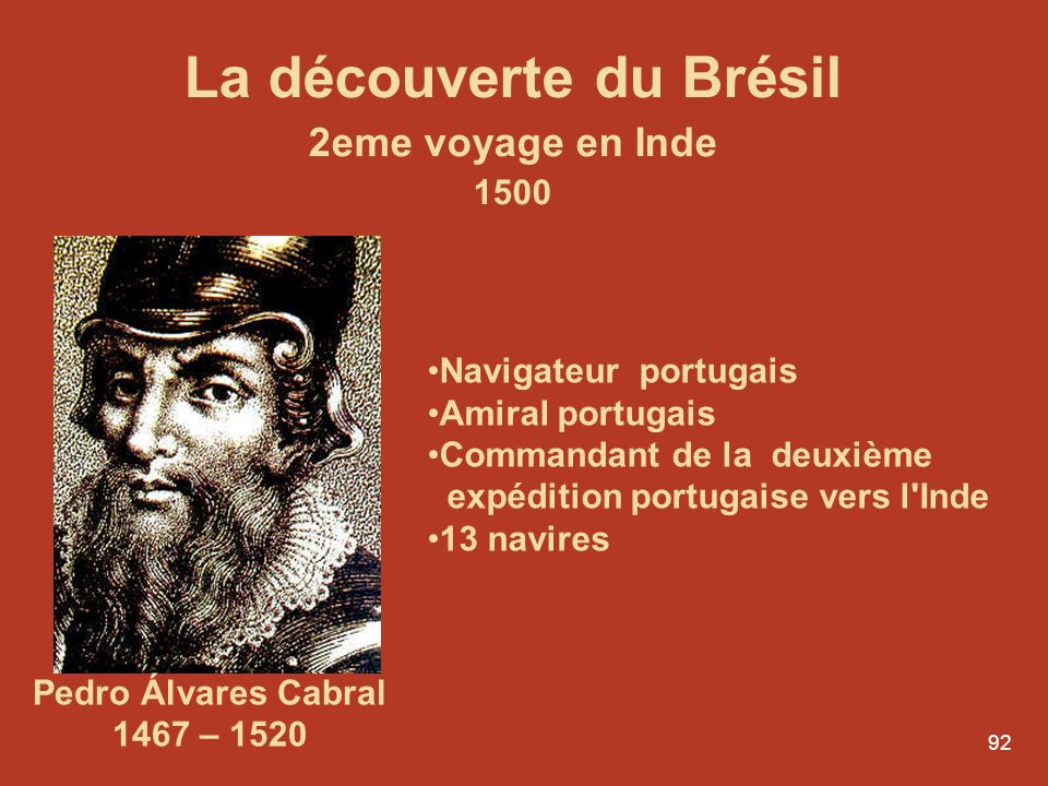 La découverte du Brésil 2eme voyage en Inde 1500