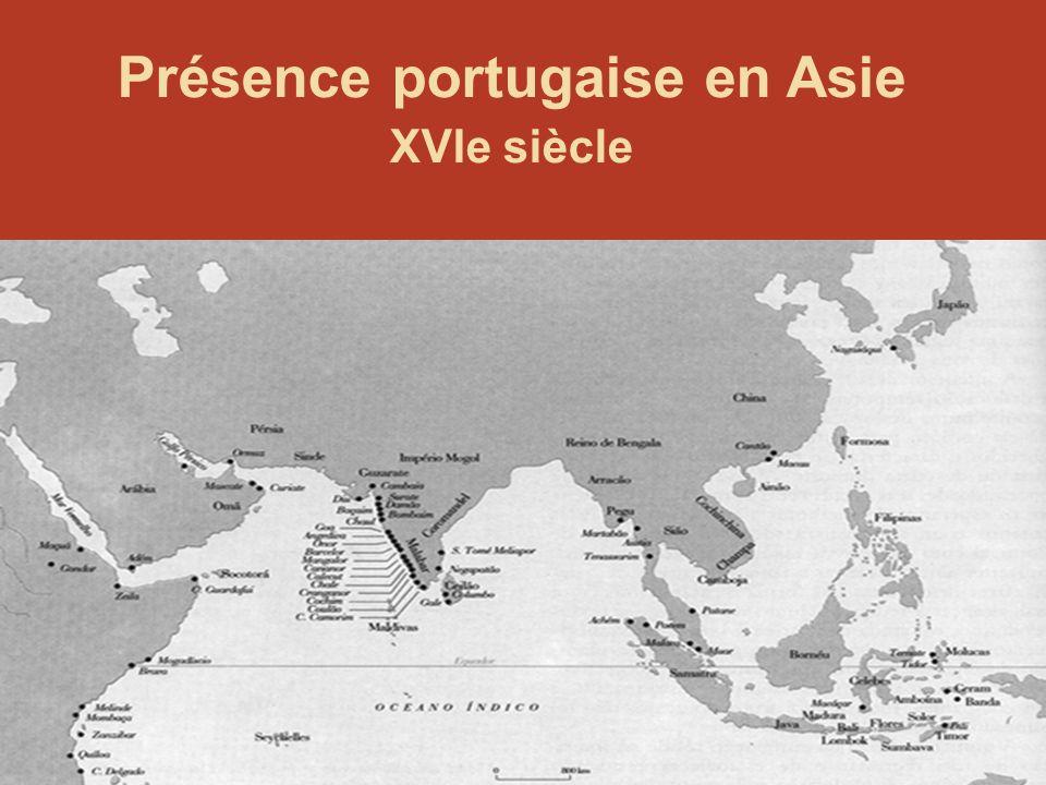 Présence portugaise en Asie XVIe siècle
