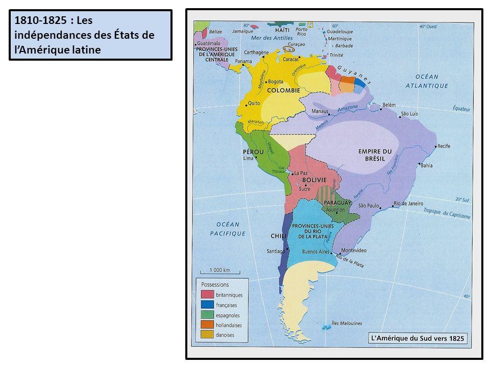 1810-1825 : Les indépendances des États de l'Amérique latine
