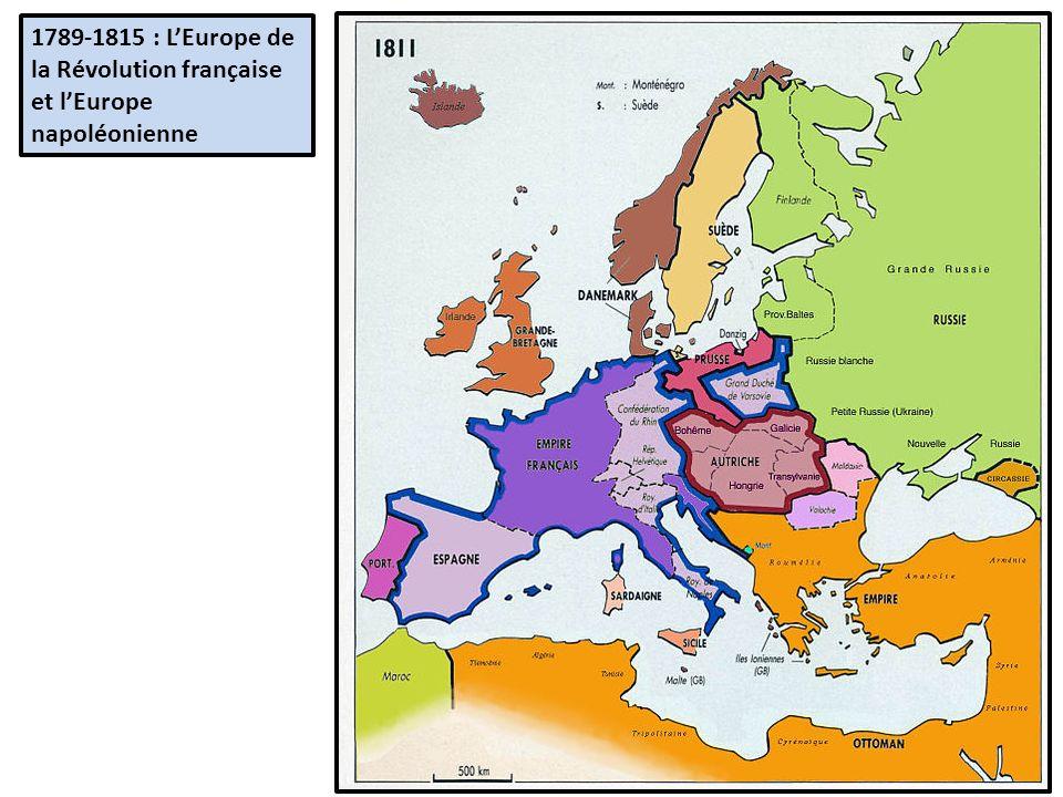 1789-1815 : L'Europe de la Révolution française et l'Europe napoléonienne