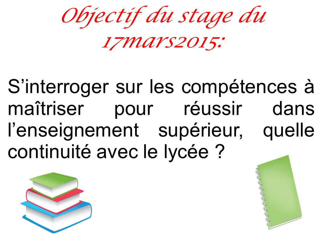 Objectif du stage du 17mars2015: