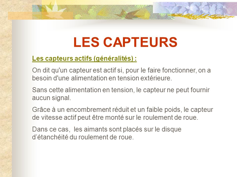 LES CAPTEURS Les capteurs actifs (généralités) :