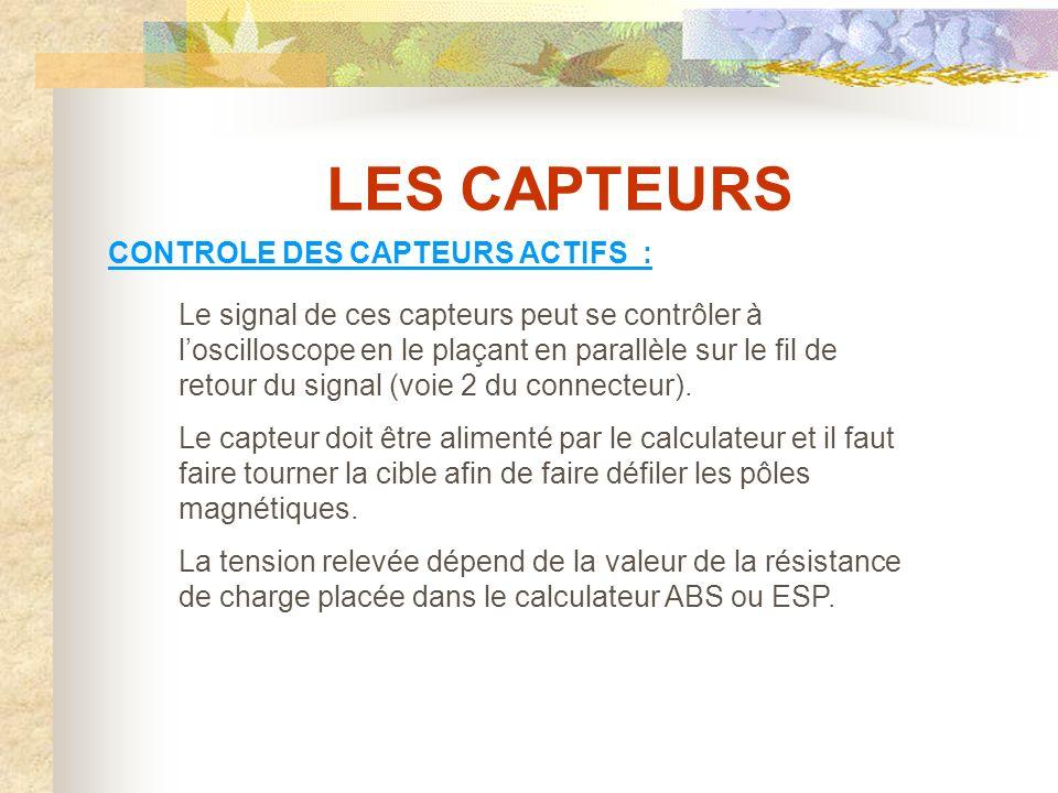 LES CAPTEURS CONTROLE DES CAPTEURS ACTIFS :