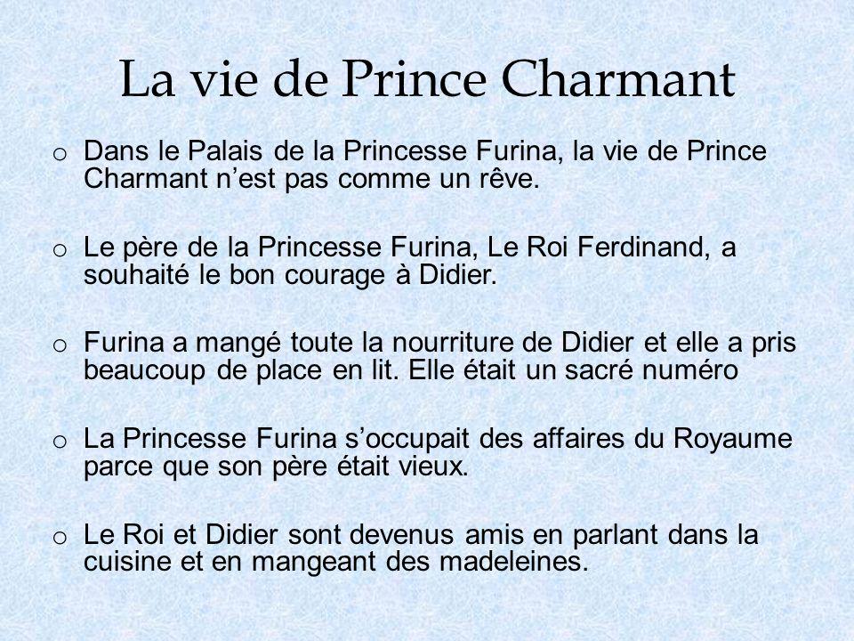 La vie de Prince Charmant