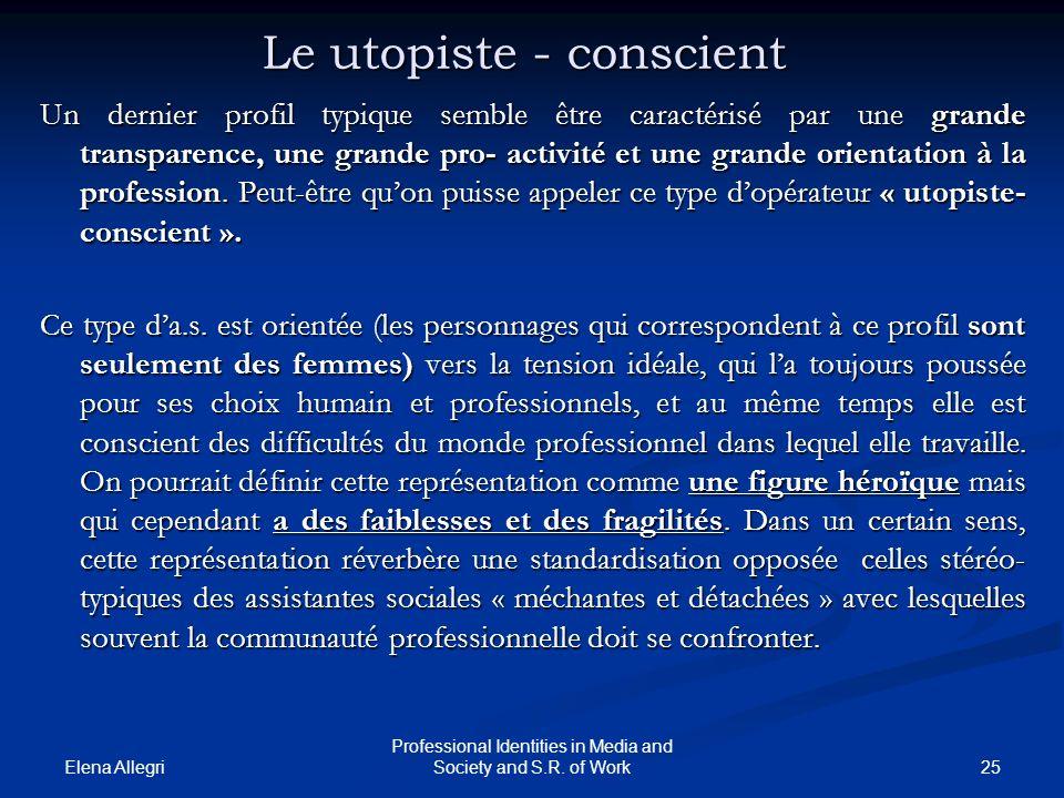 Le utopiste - conscient